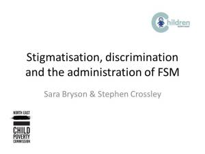 Stigmatisation discrimination and the administration of FSM